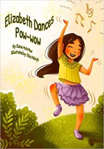 You should read Elizabeth Dances Pow Wow.