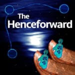 The Henceforward should be added to your podcast app ASAP!