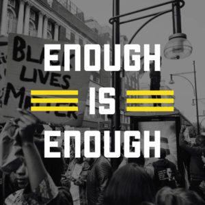 enough is enough. Black lives matter.
