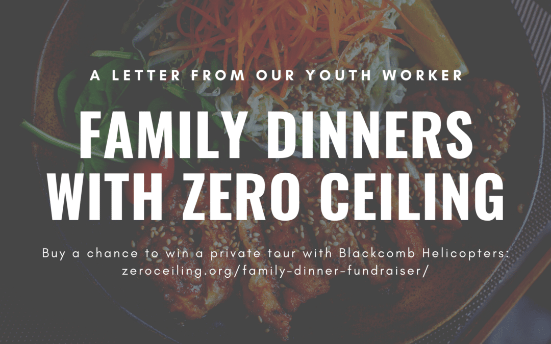 A Letter From Our Youth Worker: Family Dinners are all about love